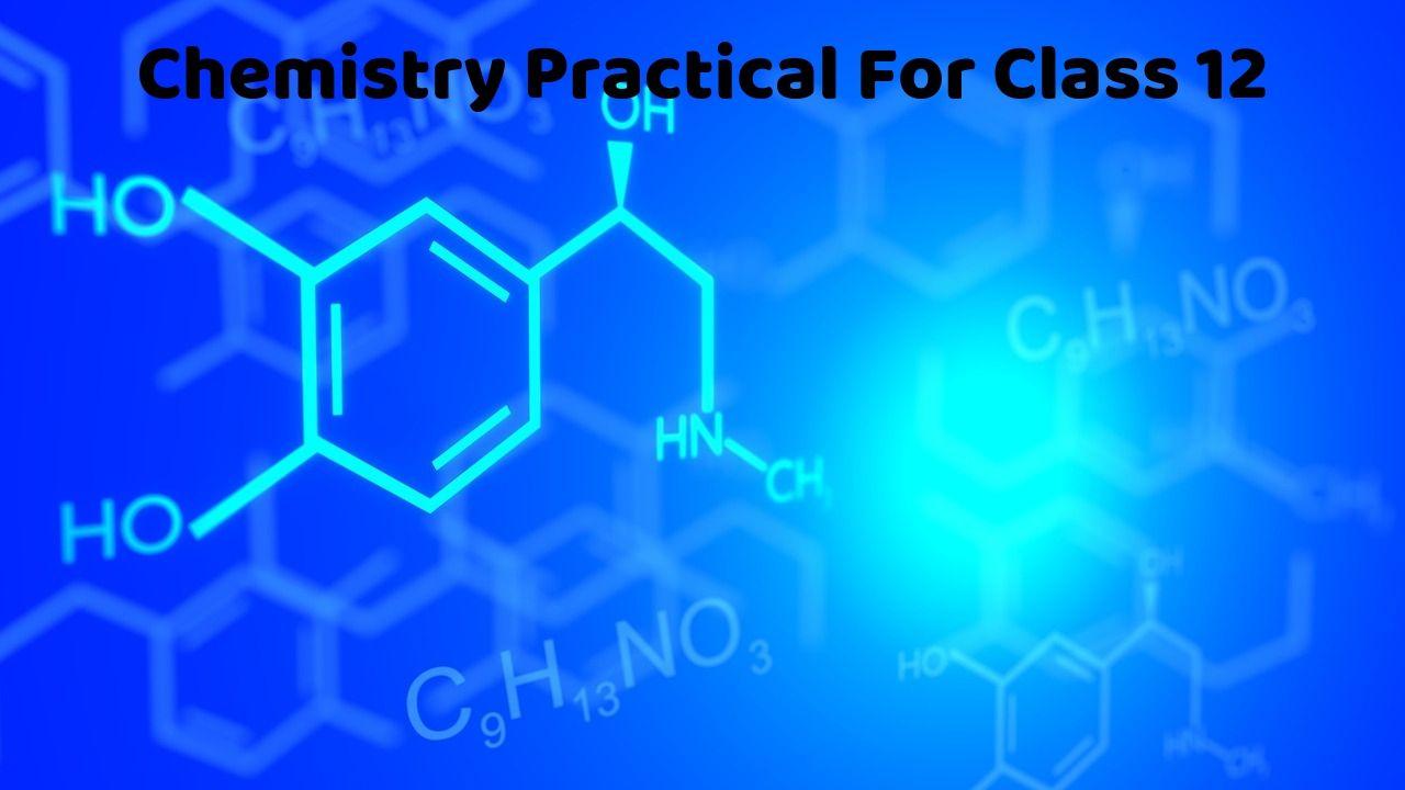 Chemistry Practical Class 12 - PDF Download » GKPUR COM