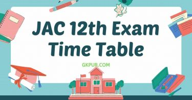 JAC 12th Time Table 2021 | JAC 12th Exam Date 2021